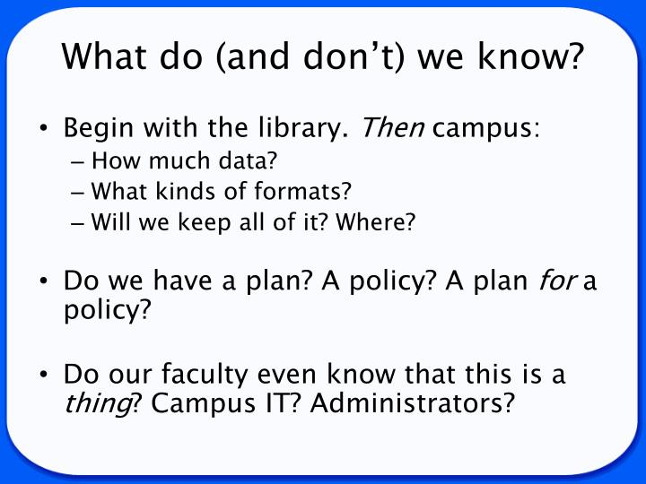 What do (and don't) we know?