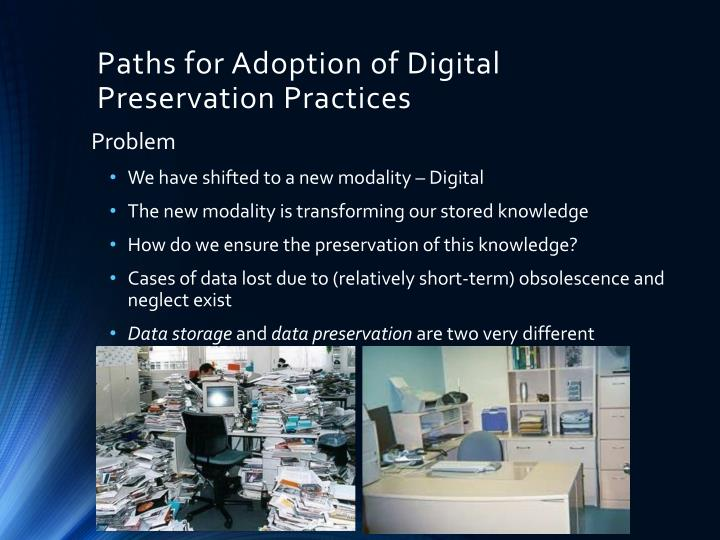 Paths for adoption of digital preservation practices1