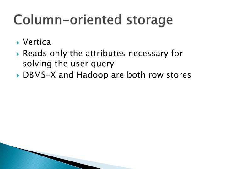Column-oriented storage