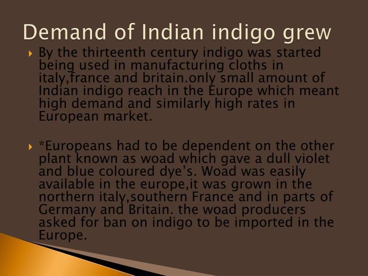 Demand of Indian indigo grew