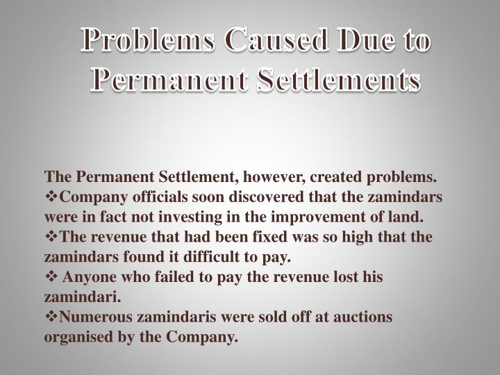 Problems Caused Due to Permanent Settlements