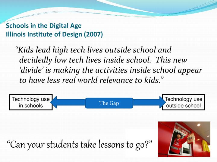 Schools in the Digital Age