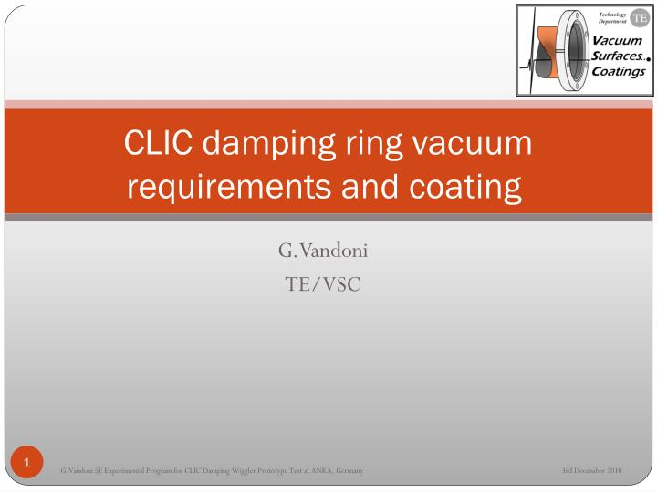 clic damping ring vacuum requirements and coating n.
