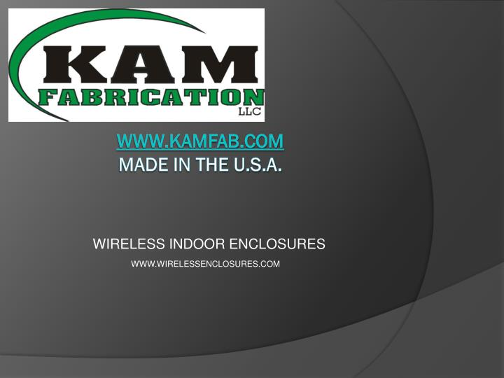 Wireless indoor enclosures
