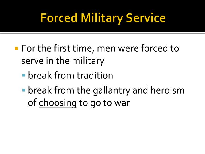 Forced Military Service