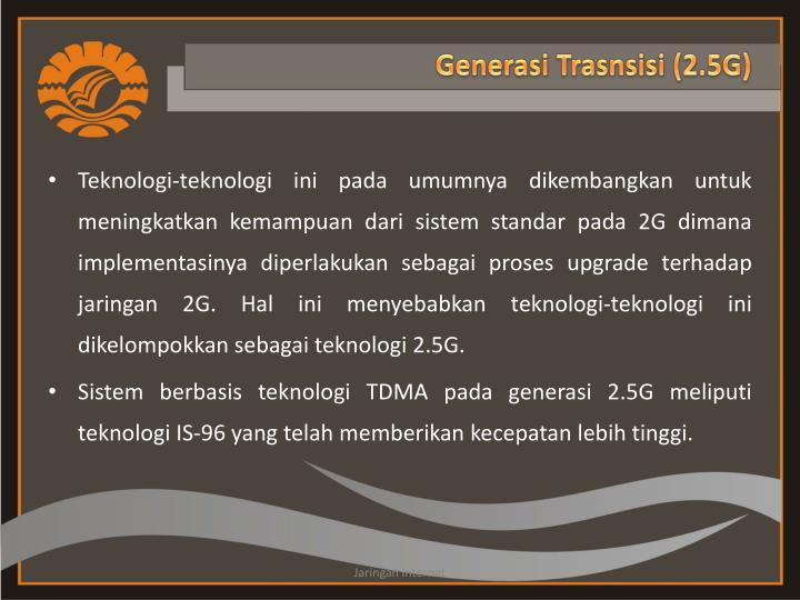 Generasi Trasnsisi (2.5G)