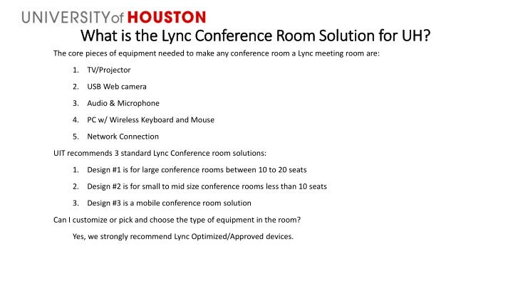 What is the Lync Conference Room Solution for UH?
