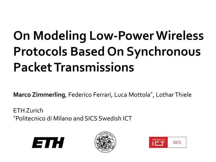 on modeling low power wireless protocols based on synchronous packet transmissions n.