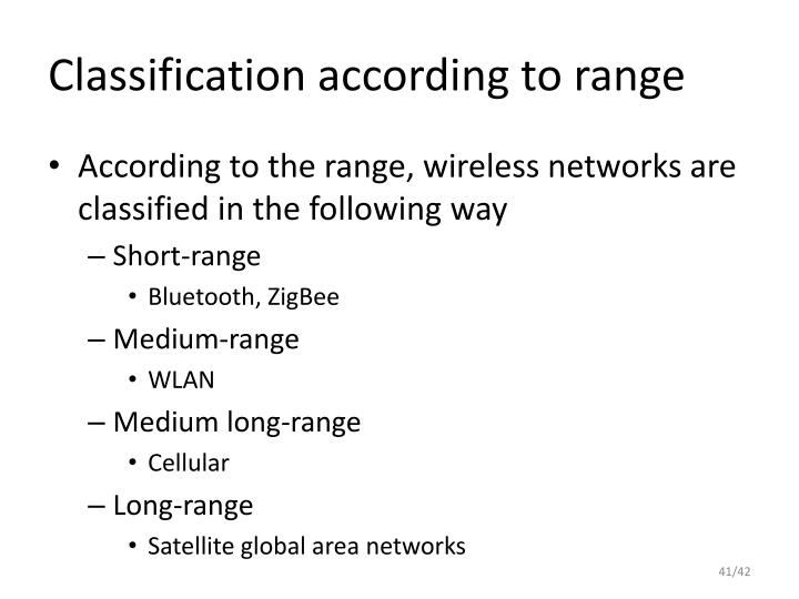 Classification according to range