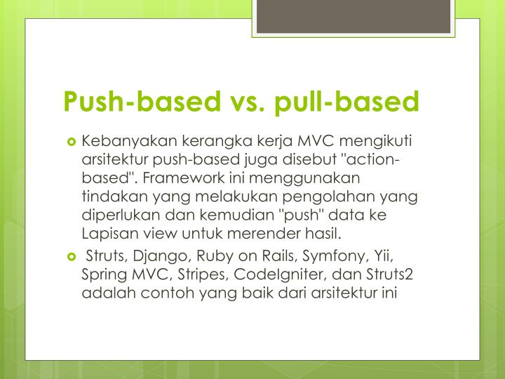 compare advantages of push and pull based A comparison of push and pull production controls under machine based on a desired throughput compared hybrid push/pull and conwip systems via.
