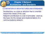 3 2 definition of architectures and standards