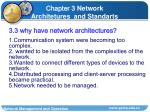 3 3 why have network architectures