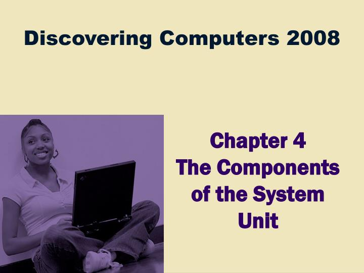 chapter 4 the components of the system unit n.