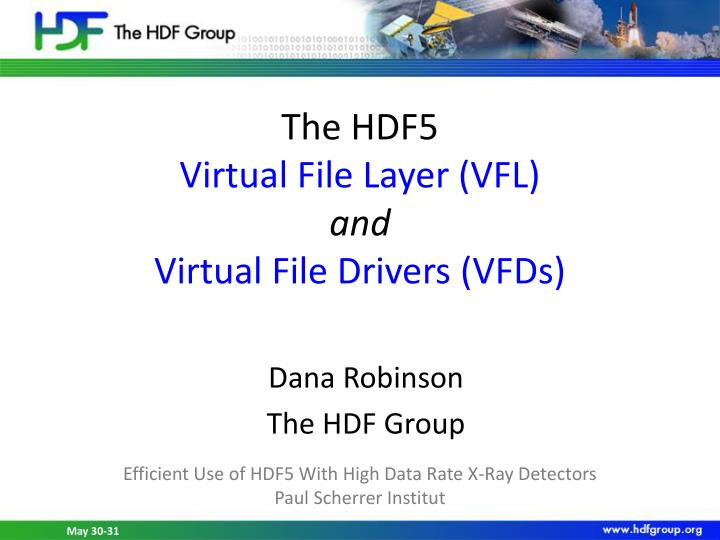the hdf5 virtual file layer vfl and virtual file drivers vfds n.