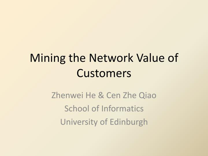 mining the network value of customers n.