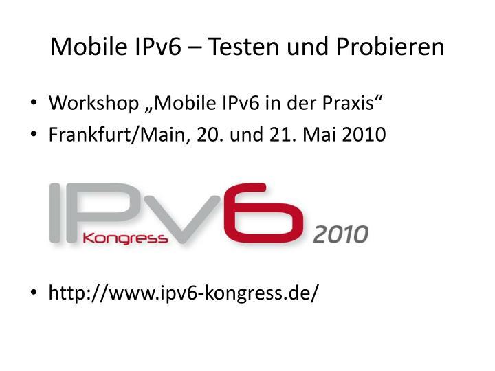 Mobile IPv6 – Testen und Probieren