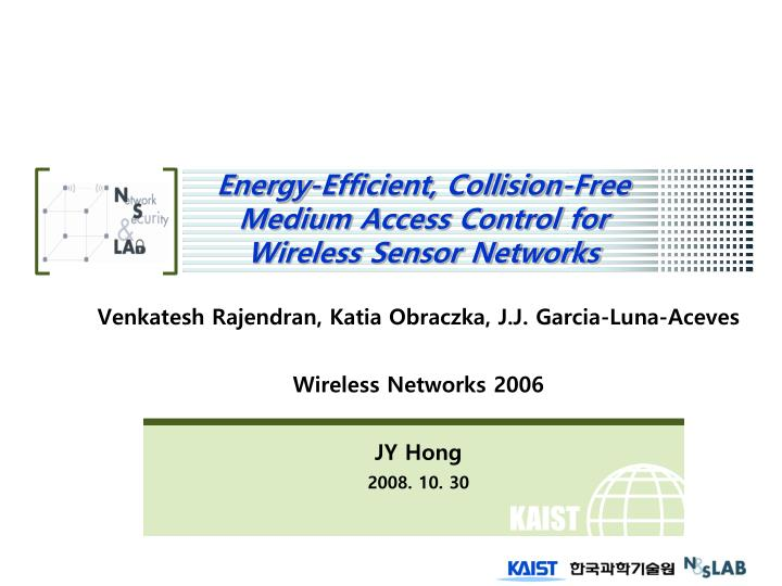 energy efficient collision free medium access control for wireless sensor networks n.