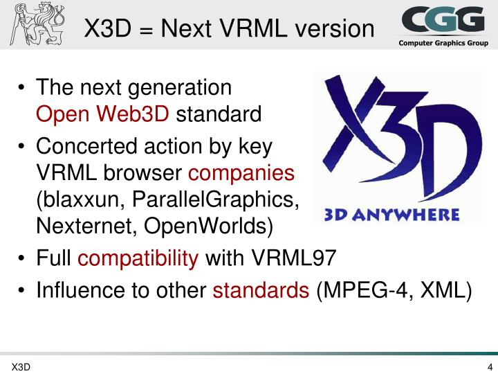 X3D = Next VRML version