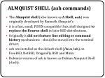 almquist shell ash commands