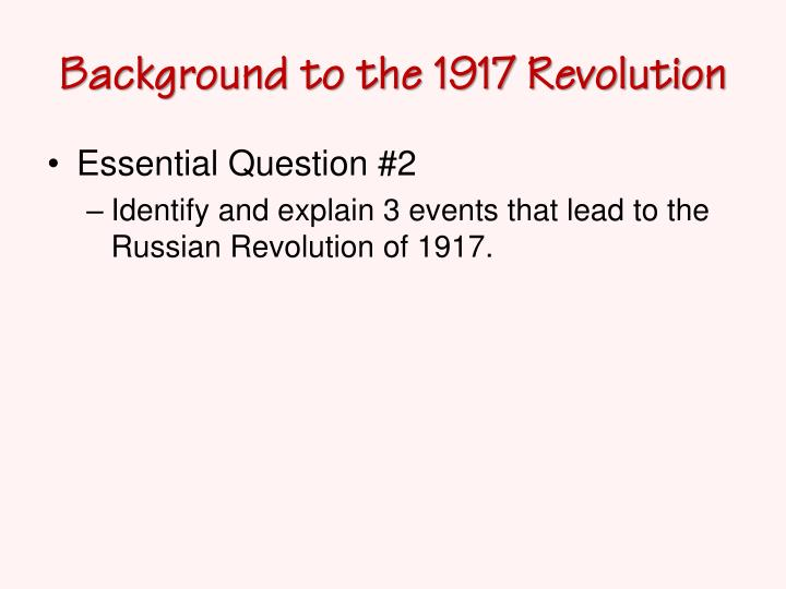 Background to the 1917 Revolution