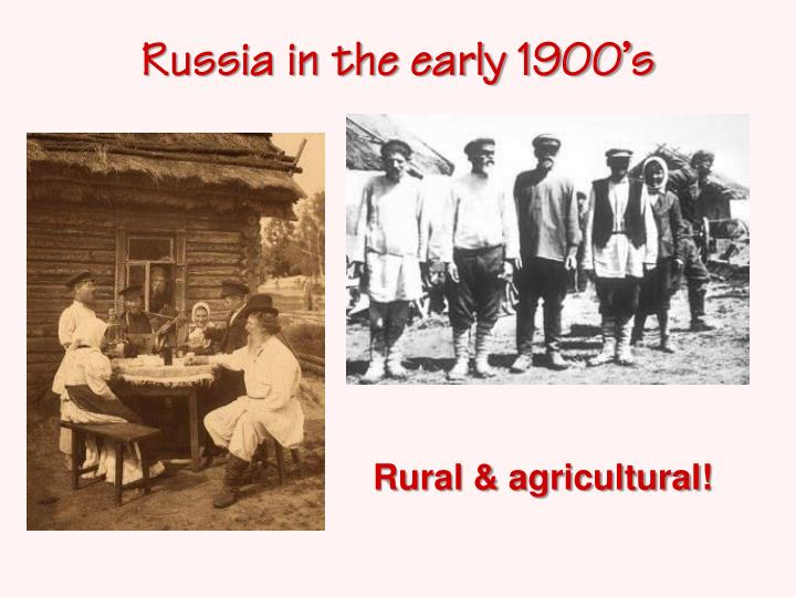 Russia in the early 1900's