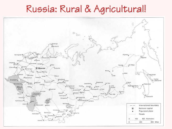 Russia: Rural & Agricultural!
