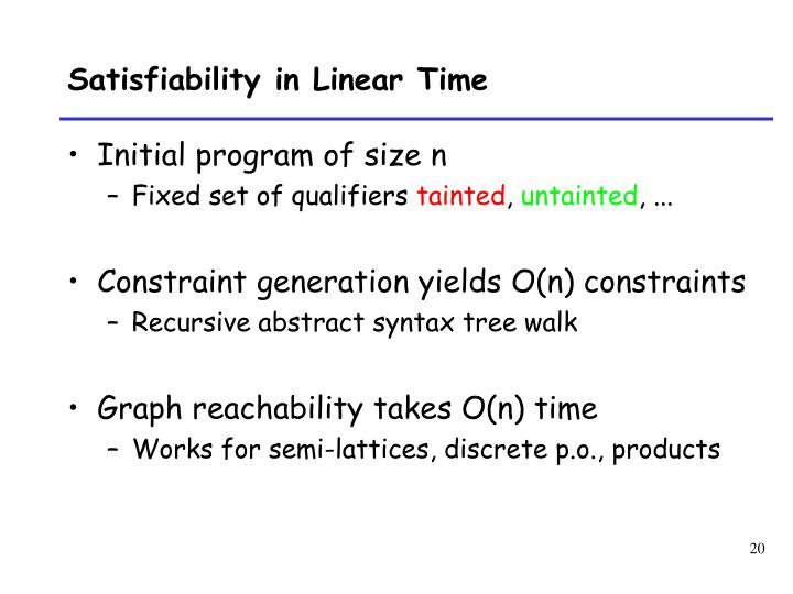 Satisfiability in Linear Time