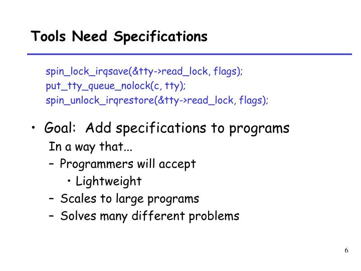 Tools Need Specifications