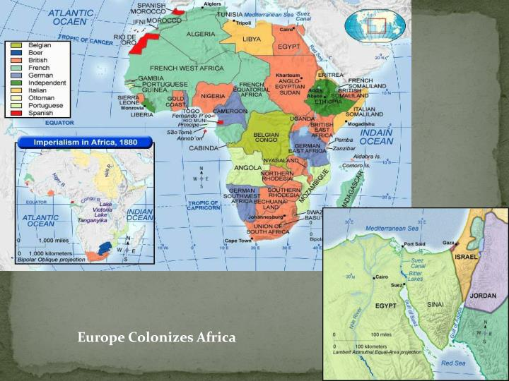 Europe Colonizes Africa
