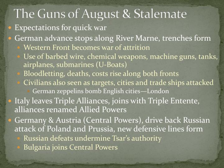 The Guns of August & Stalemate