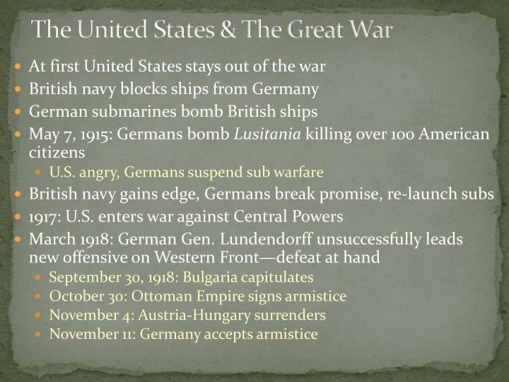 The United States & The Great War