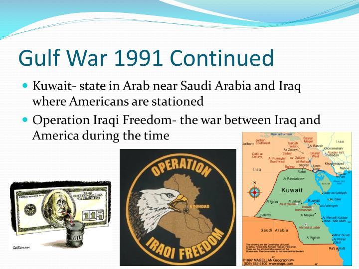 Gulf War 1991 Continued