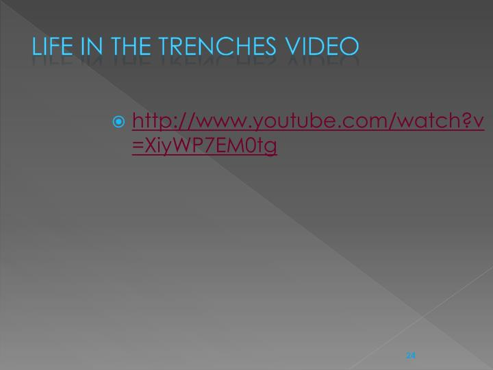 Life in the trenches video