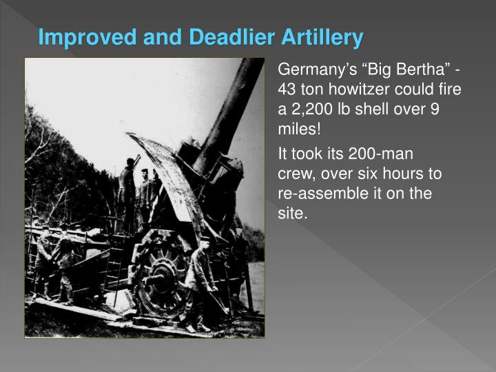 Improved and Deadlier Artillery