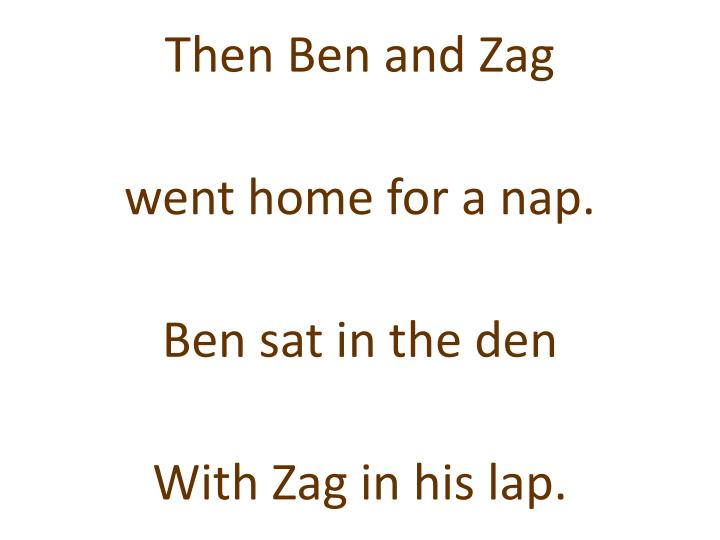 Then Ben and