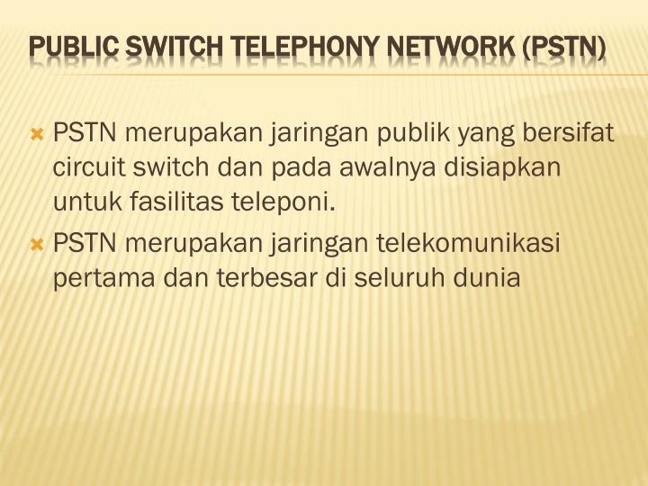 Public switch telephony network pstn
