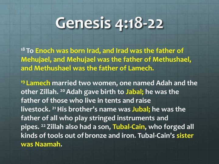 Genesis 4 18 22