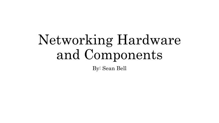 networking hardware and components n.