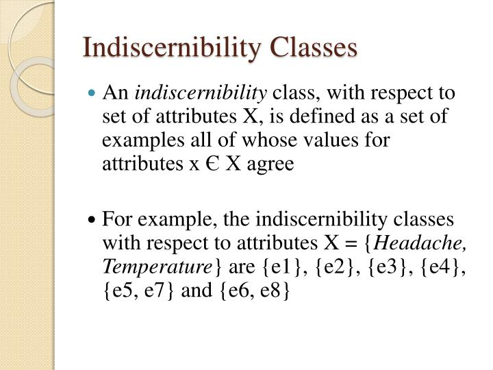 Indiscernibility Classes