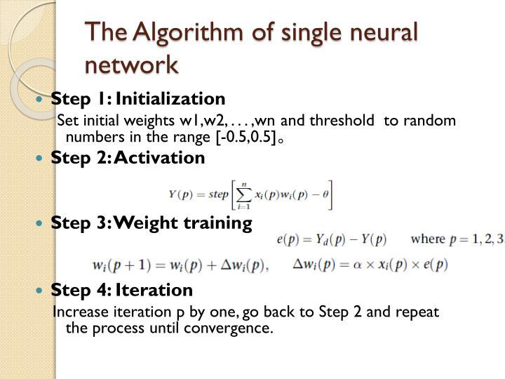 The Algorithm of single neural network