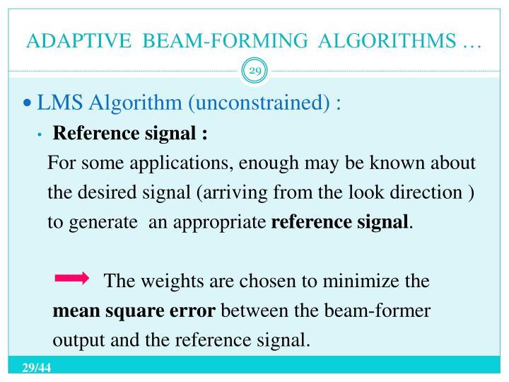 ADAPTIVE  BEAM-FORMING  ALGORITHMS …
