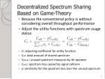 decentralized spectrum sharing based on game theory2