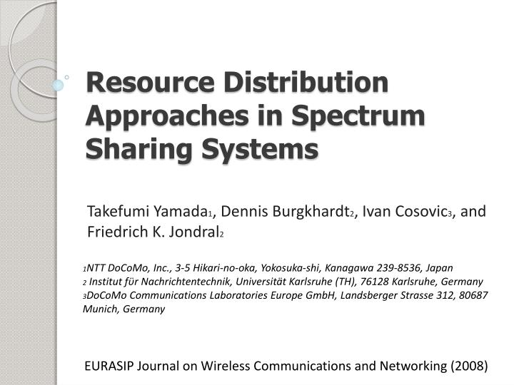 resource distribution approaches in spectrum sharing systems n.
