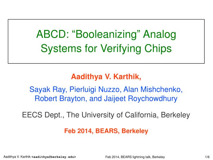 Abcd booleanizing analog systems for verifying chips