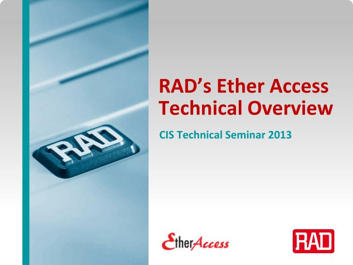 rad s ether access technical overview n.