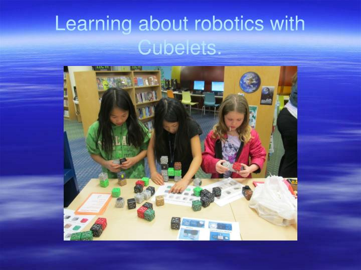 Learning about robotics with Cubelets.
