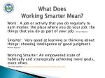what does working smarter mean