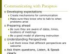 communicating with parapros