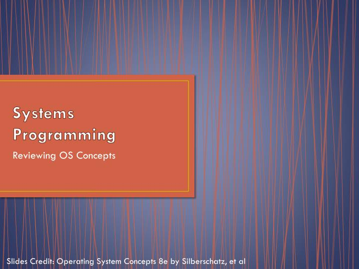 systems programming n.