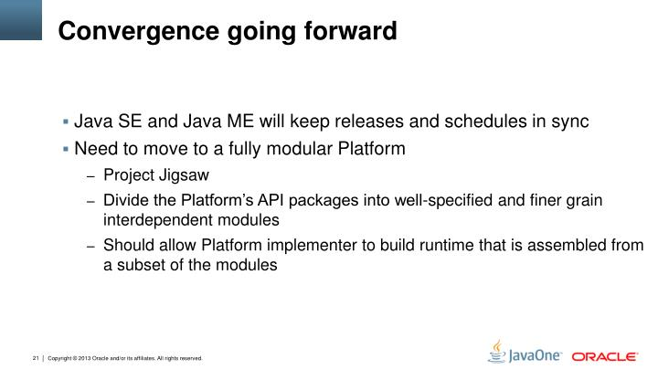 Convergence going forward